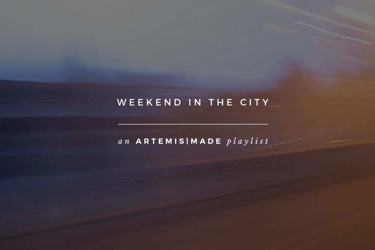Weekend in the City[Playlist]